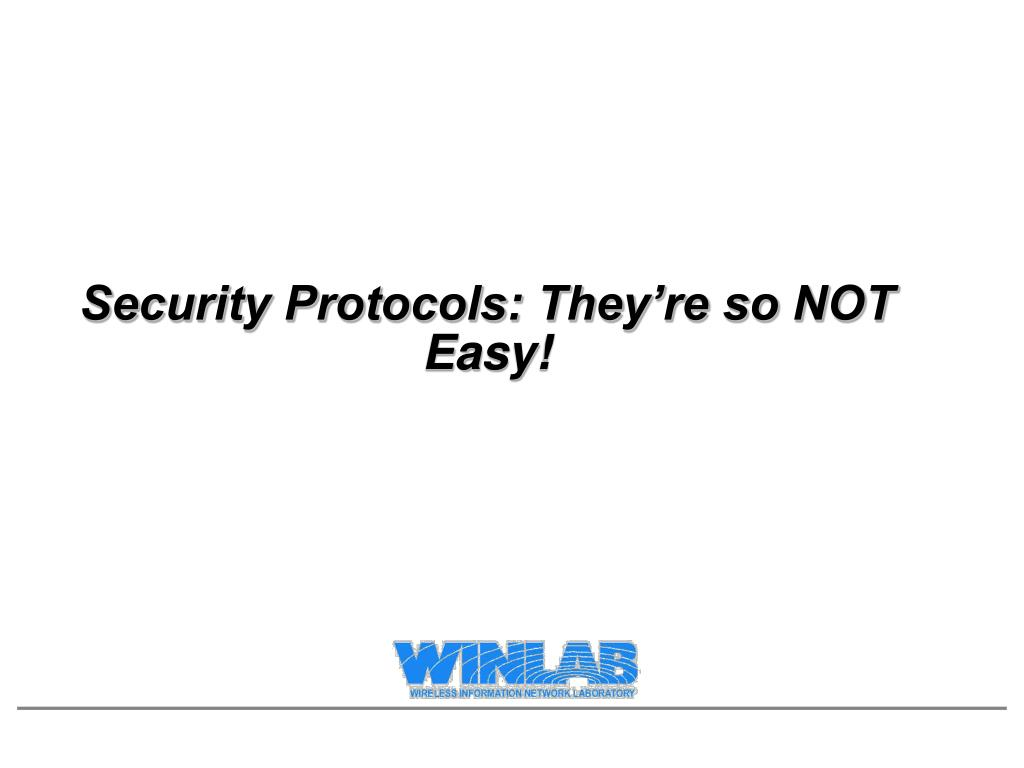 security protocols they re so not easy l.