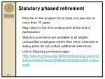 statutory phased retirement7