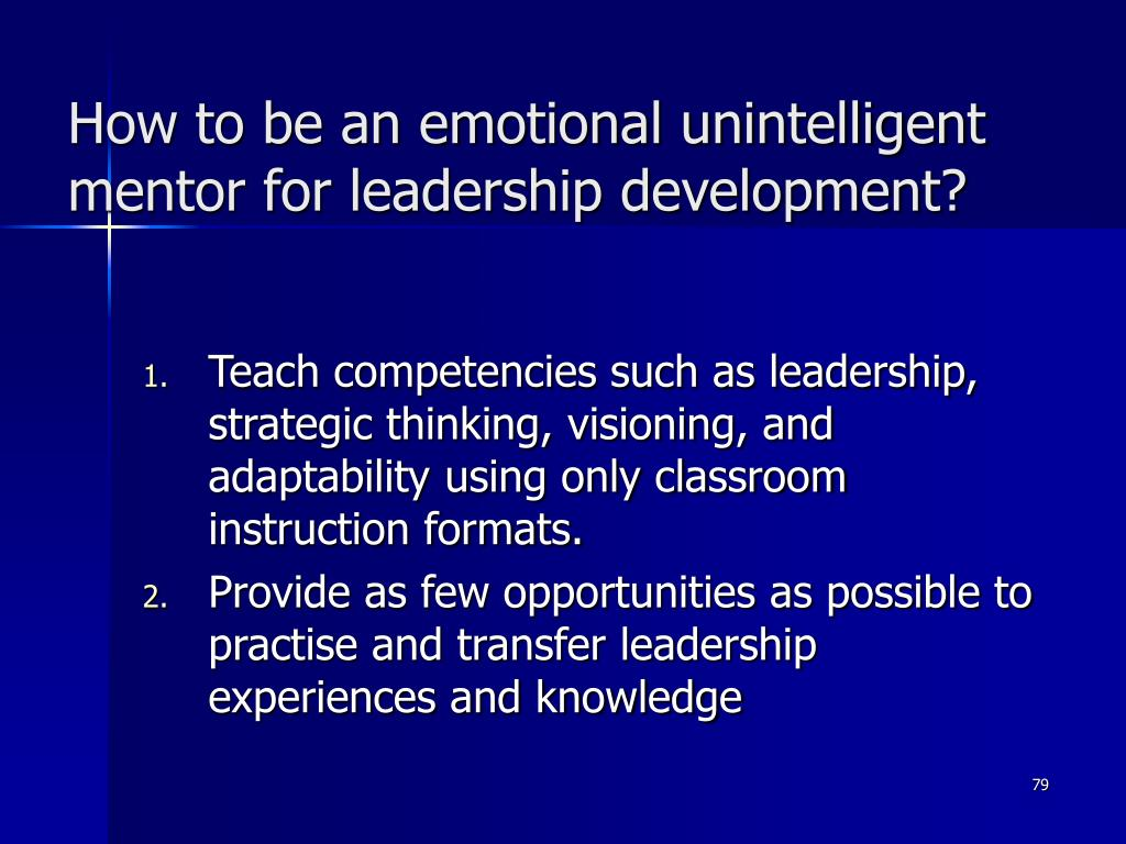 How to be an emotional unintelligent mentor for leadership development?