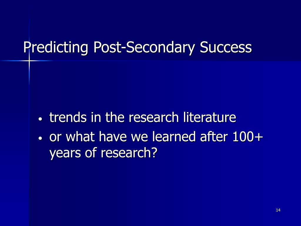 Predicting Post-Secondary Success