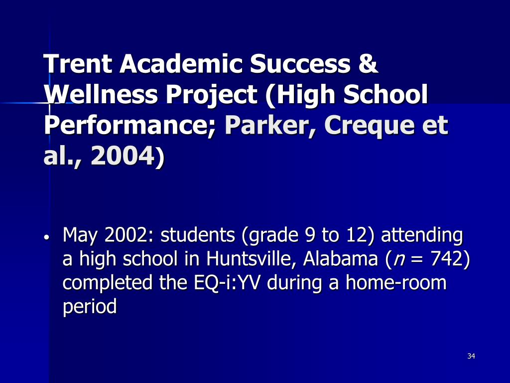 Trent Academic Success & Wellness Project (High School Performance;