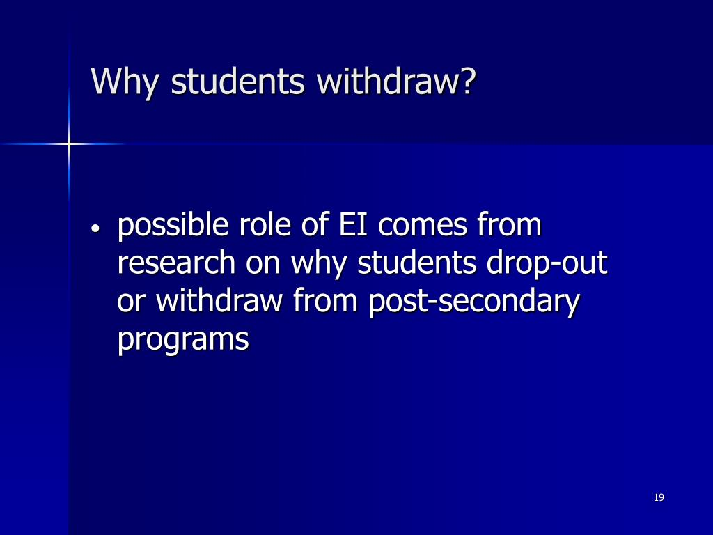 Why students withdraw?