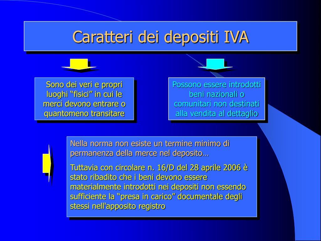 Caratteri dei depositi IVA