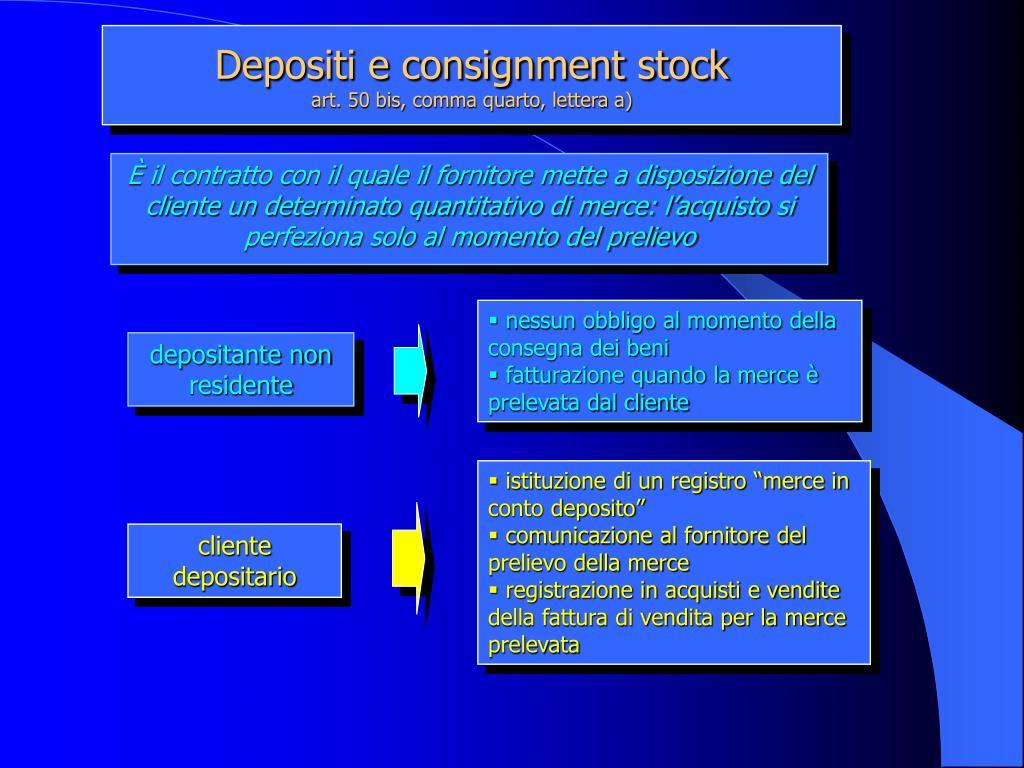 Depositi e consignment stock
