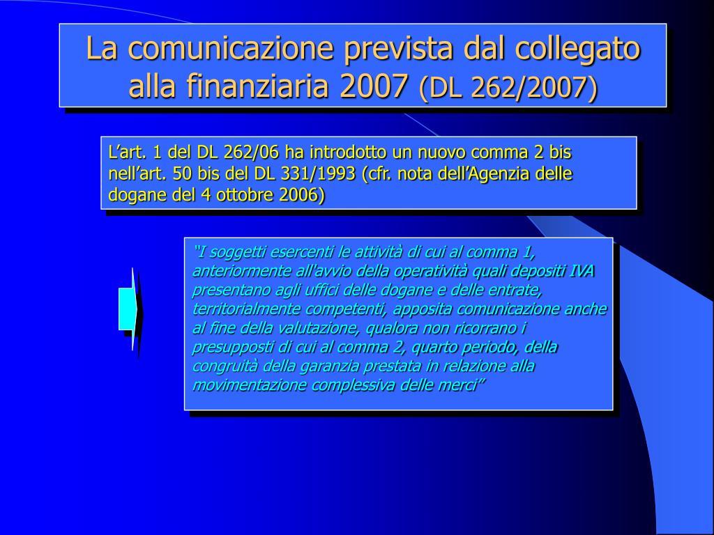 La comunicazione prevista dal collegato alla finanziaria 2007