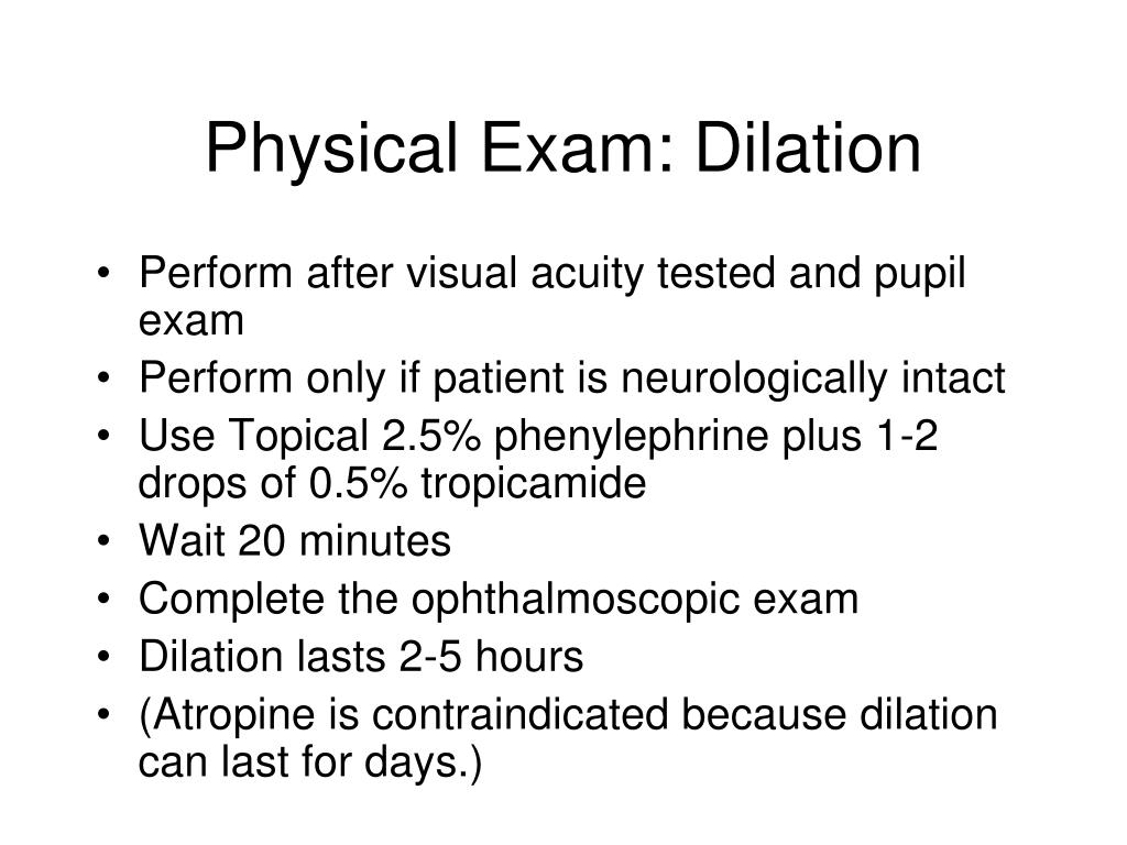 Physical Exam: Dilation