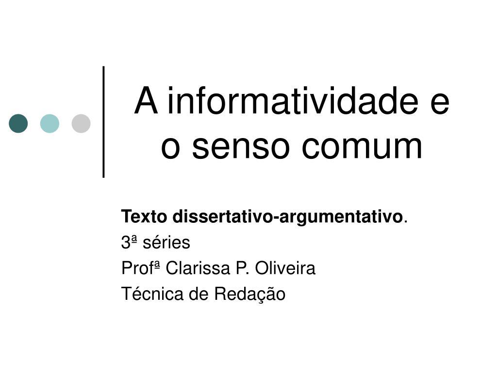 a informatividade e o senso comum l.