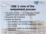 hse s view of the assessment process