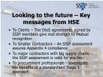 looking to the future key messages from hse