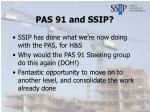 pas 91 and ssip