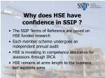 why does hse have confidence in ssip