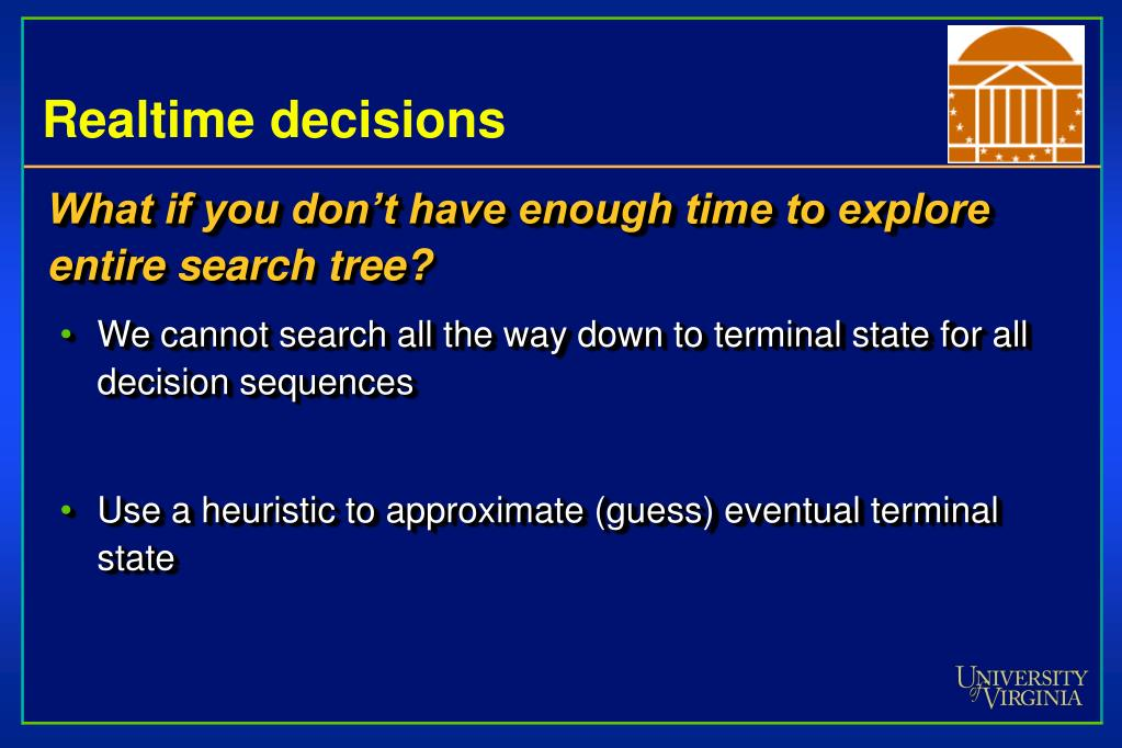 Realtime decisions