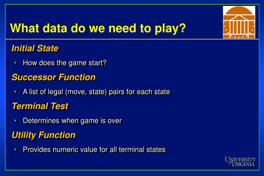What data do we need to play?