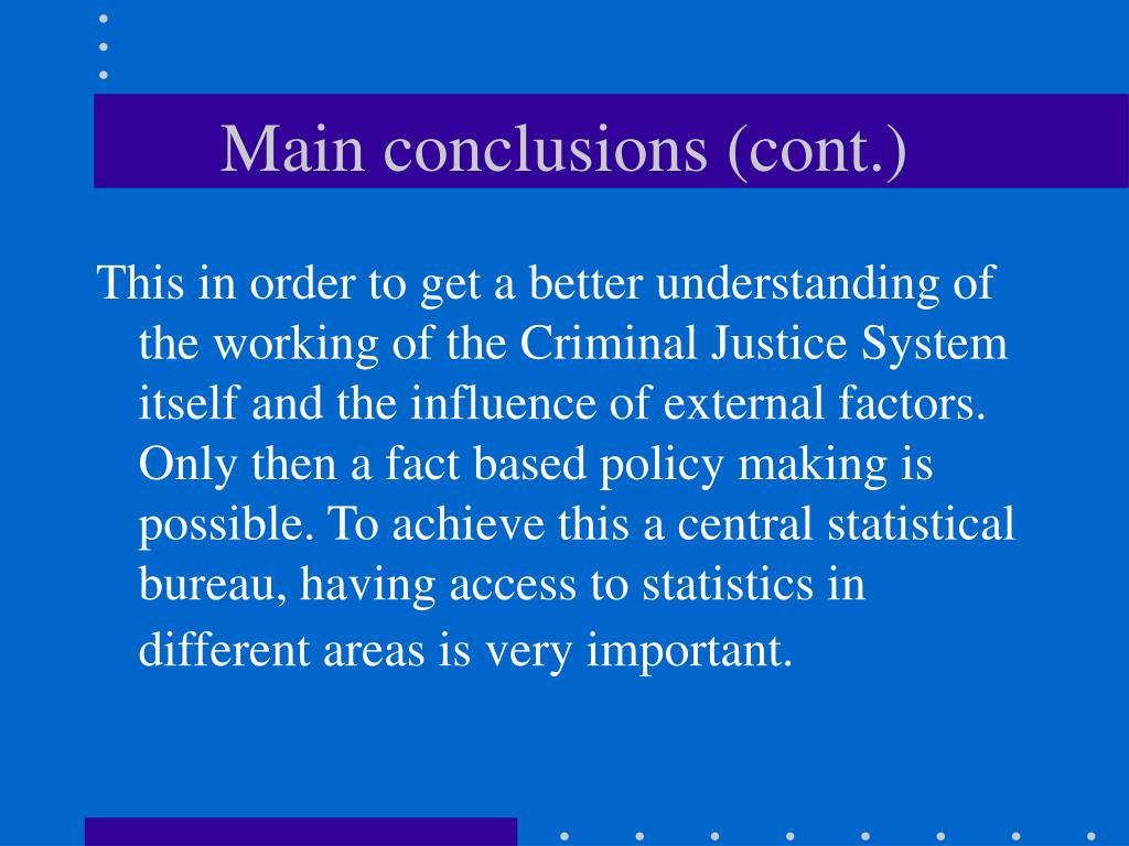 Main conclusions (cont.)