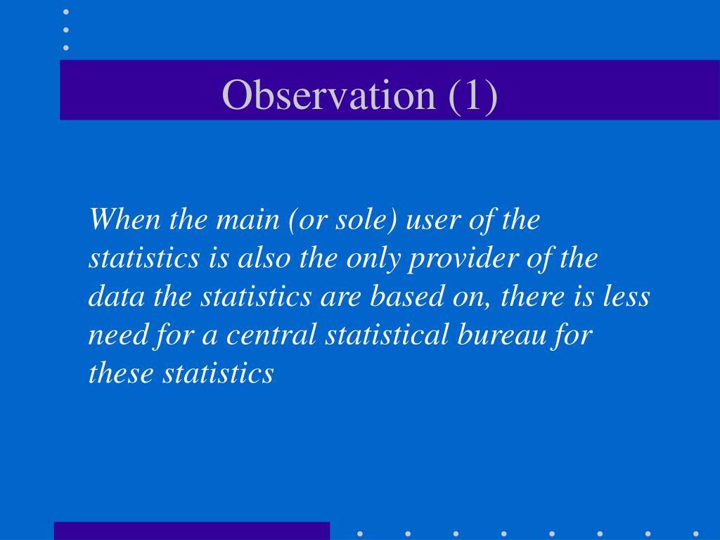 Observation (1)