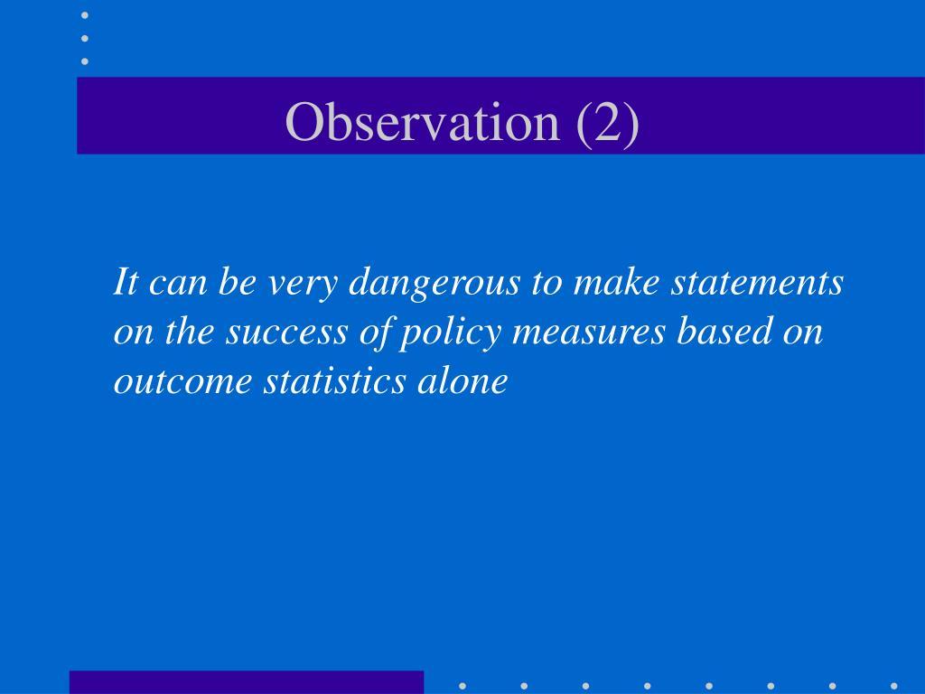 Observation (2)