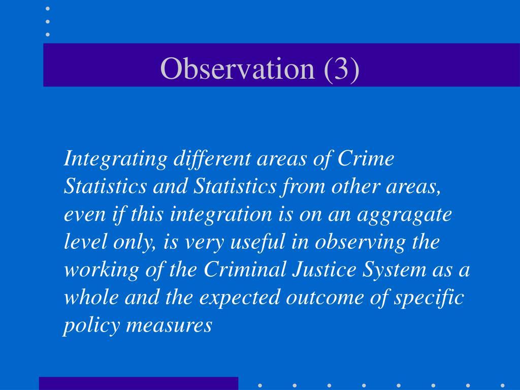Observation (3)