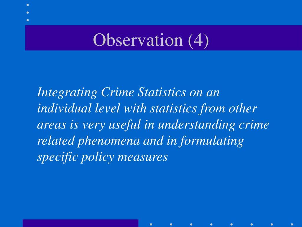 Observation (4)