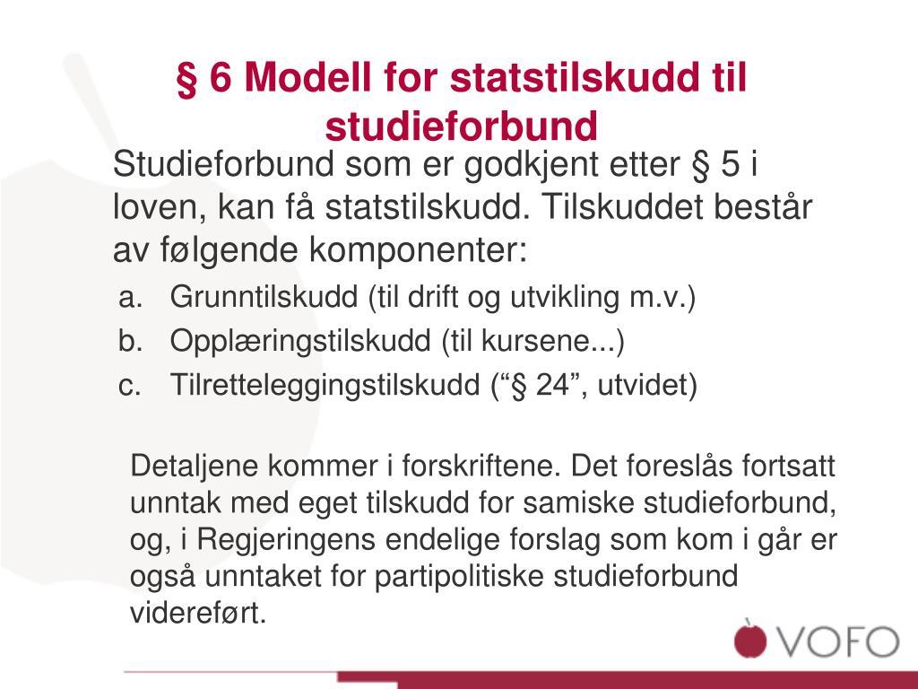 § 6 Modell for statstilskudd til studieforbund
