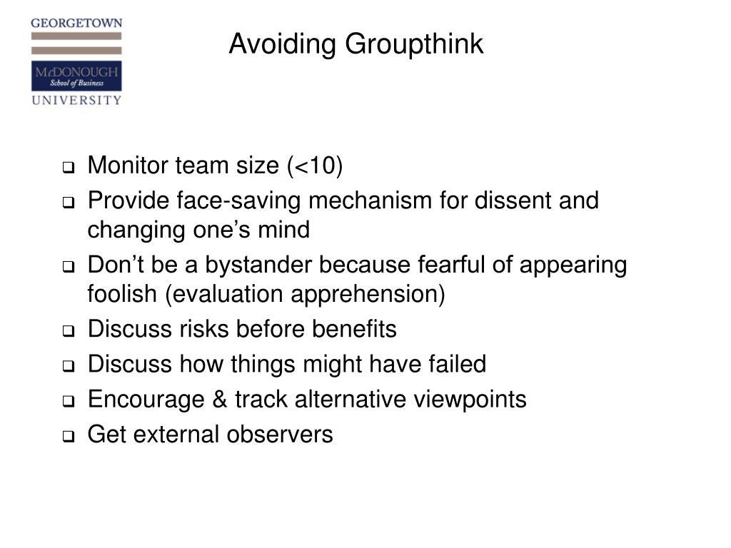 Avoiding Groupthink