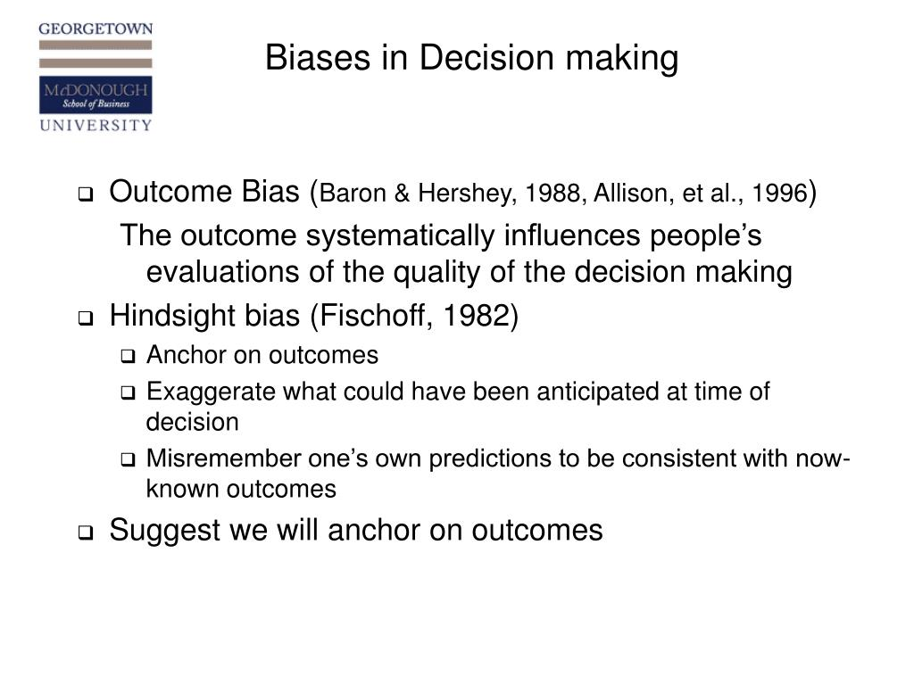 Biases in Decision making