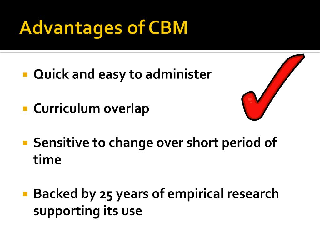 Advantages of CBM