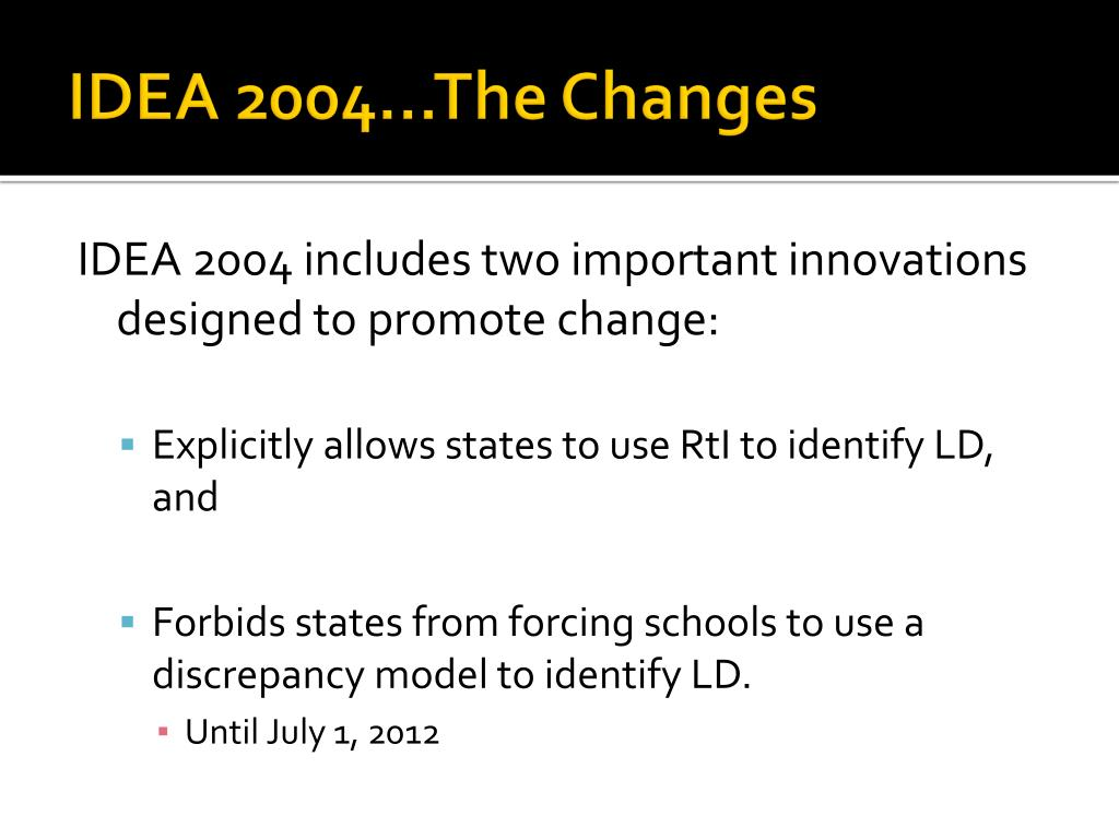 IDEA 2004…The Changes