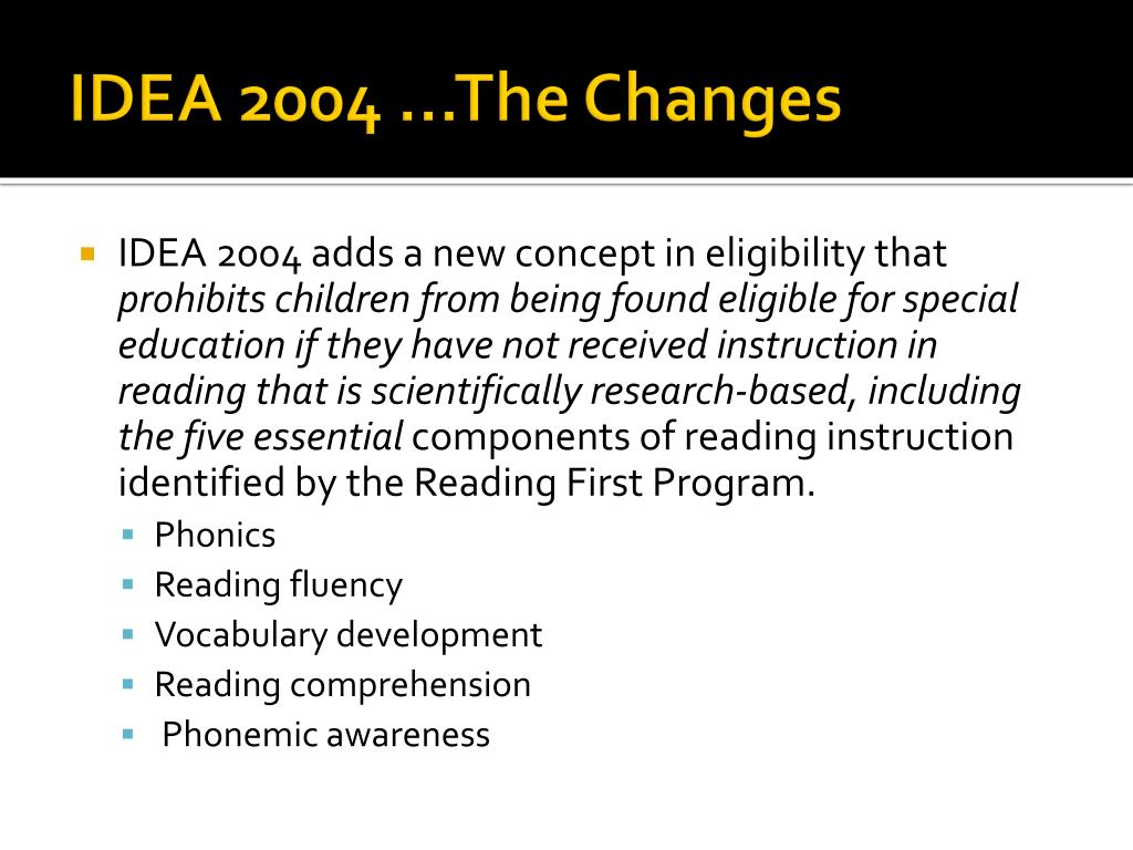 IDEA 2004 …The Changes