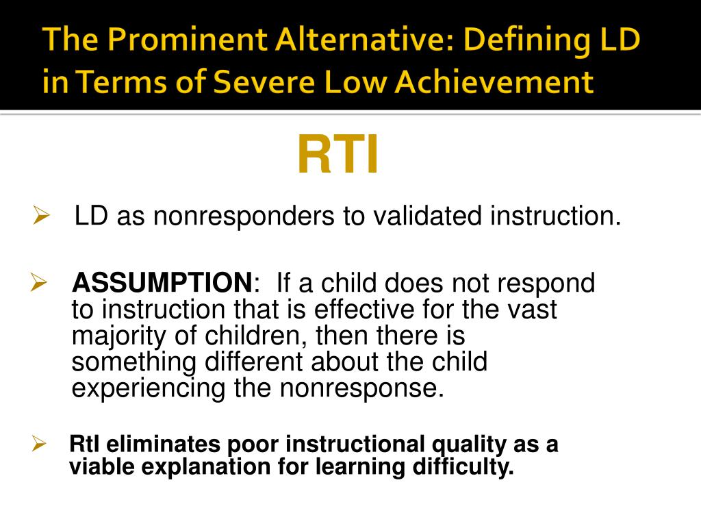 The Prominent Alternative: Defining LD in Terms of Severe Low Achievement