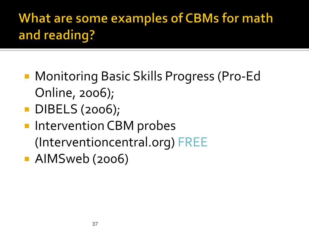What are some examples of CBMs for math and reading?