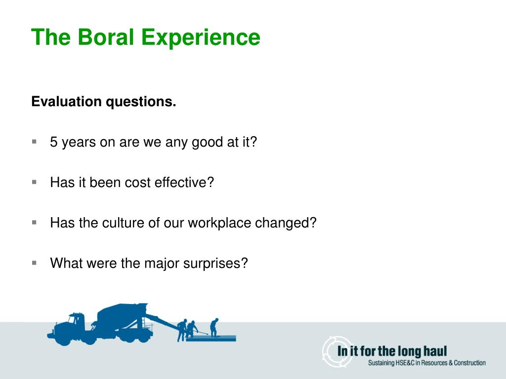 The Boral Experience