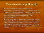 turns to natural philosophy
