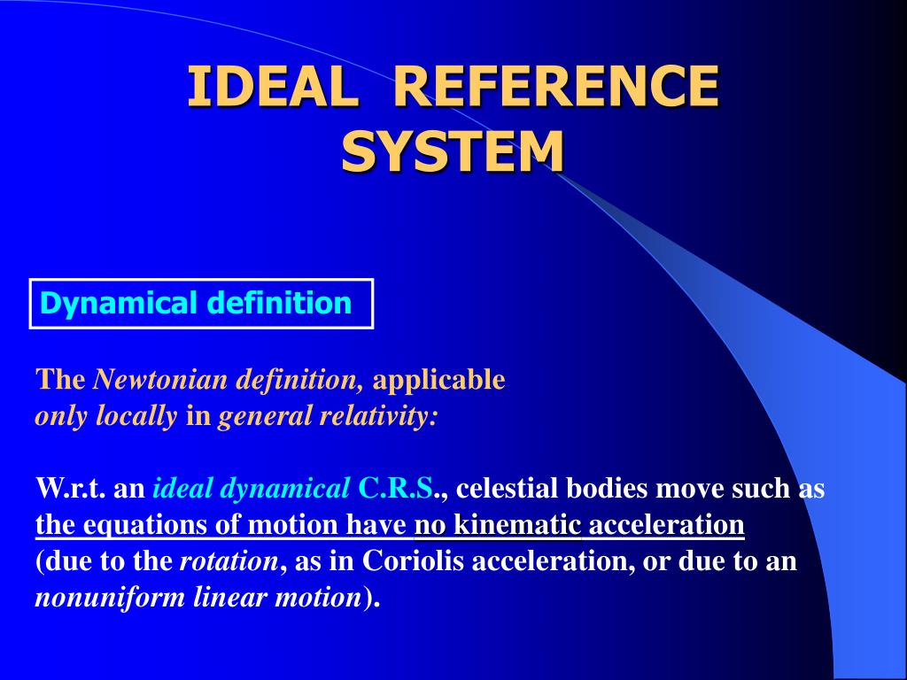 IDEAL  REFERENCE  SYSTEM