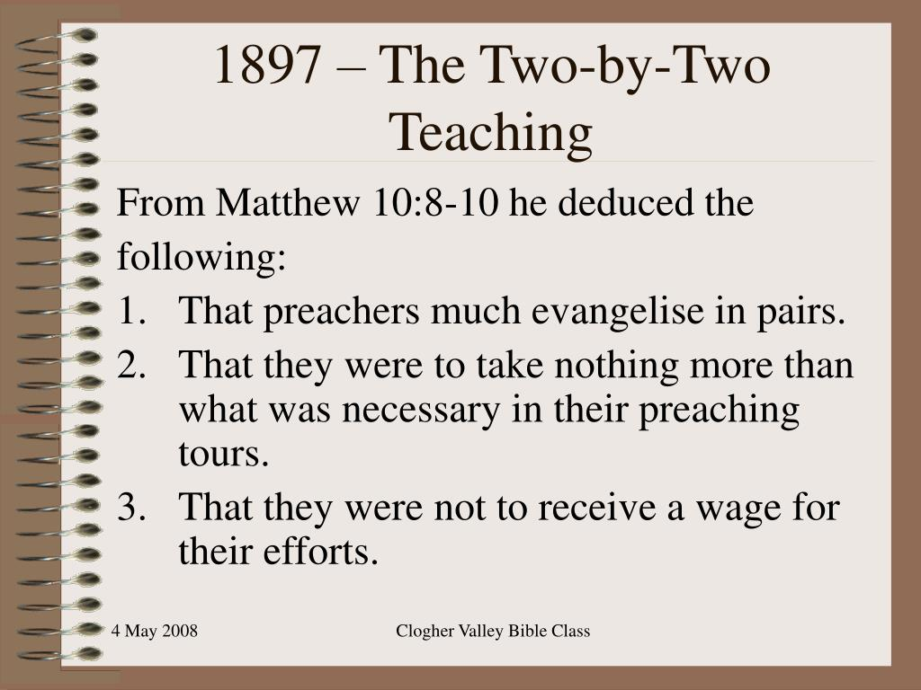 1897 – The Two-by-Two Teaching