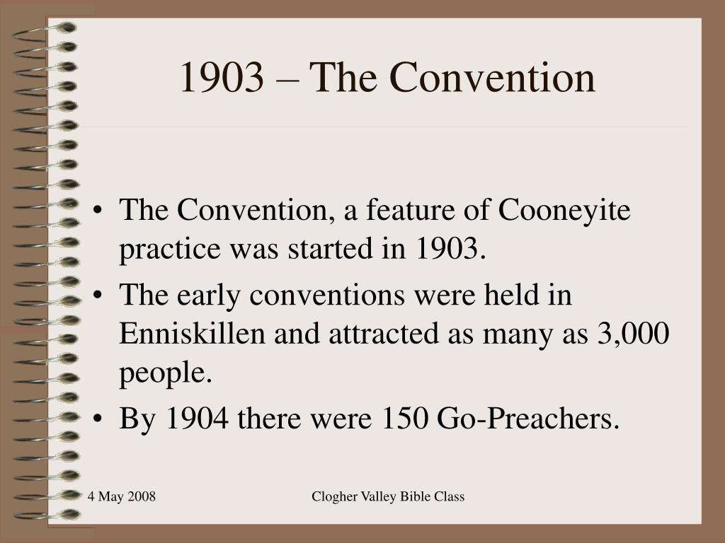 1903 – The Convention