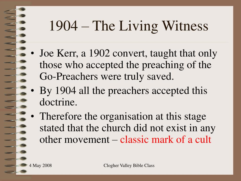 1904 – The Living Witness