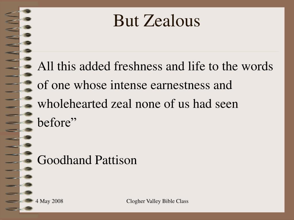 But Zealous