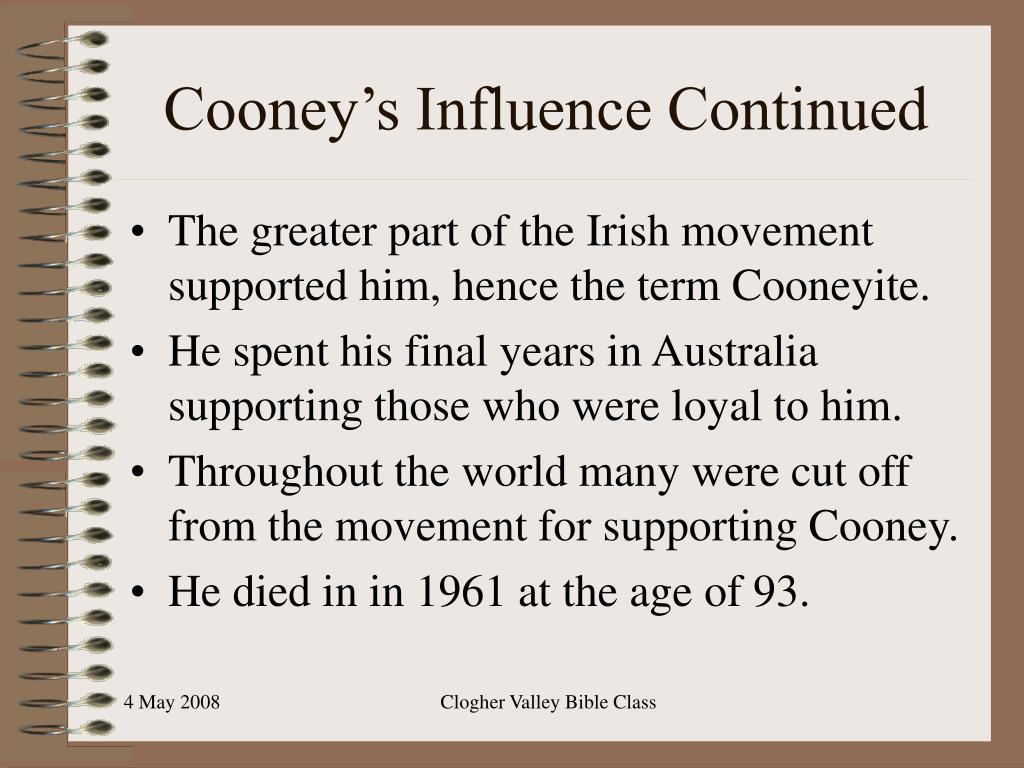 Cooney's Influence Continued