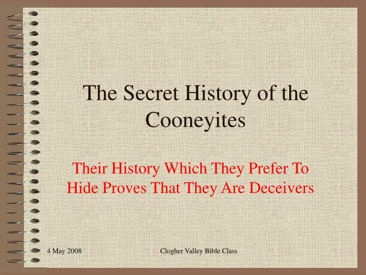 The secret history of the cooneyites