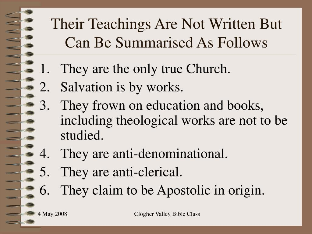 Their Teachings Are Not Written But Can Be Summarised As Follows