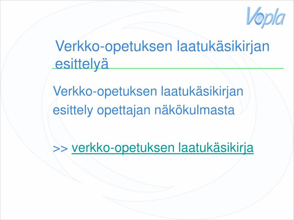 Verkko-opetuksen laatukäsikirjan esittelyä