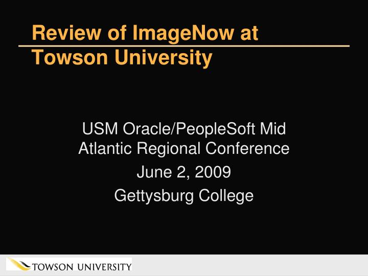 Review of imagenow at towson university