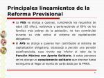 principales lineamientos de la reforma previsional8