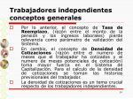 trabajadores independientes conceptos generales14