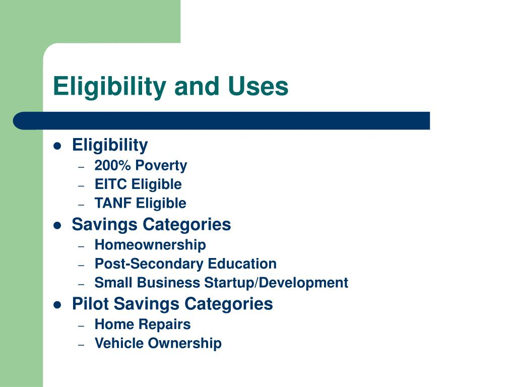Eligibility and Uses