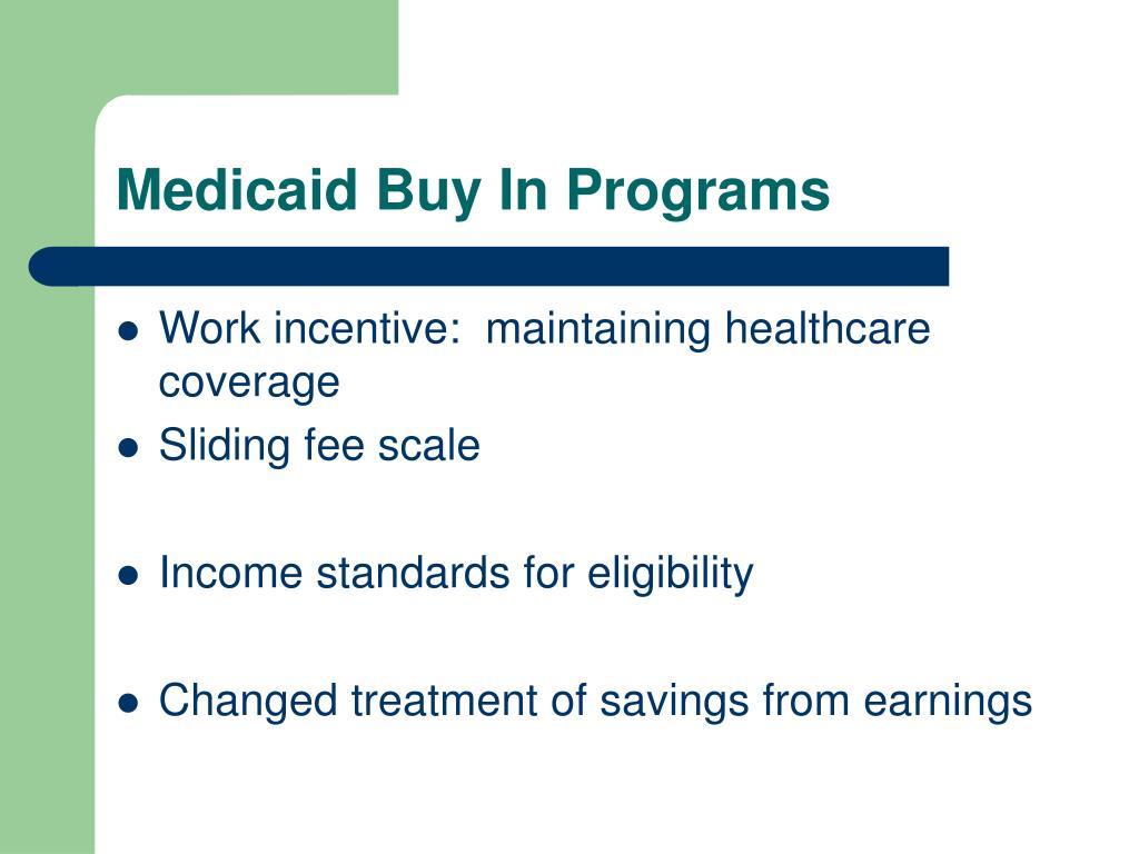 Medicaid Buy In Programs
