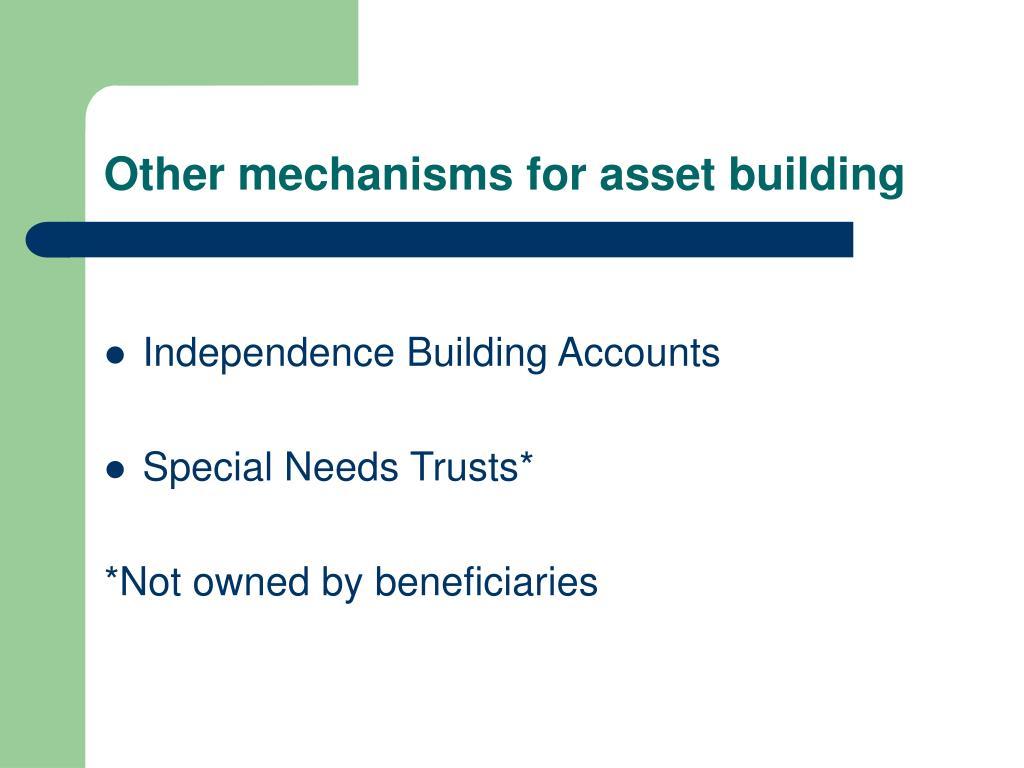 Other mechanisms for asset building