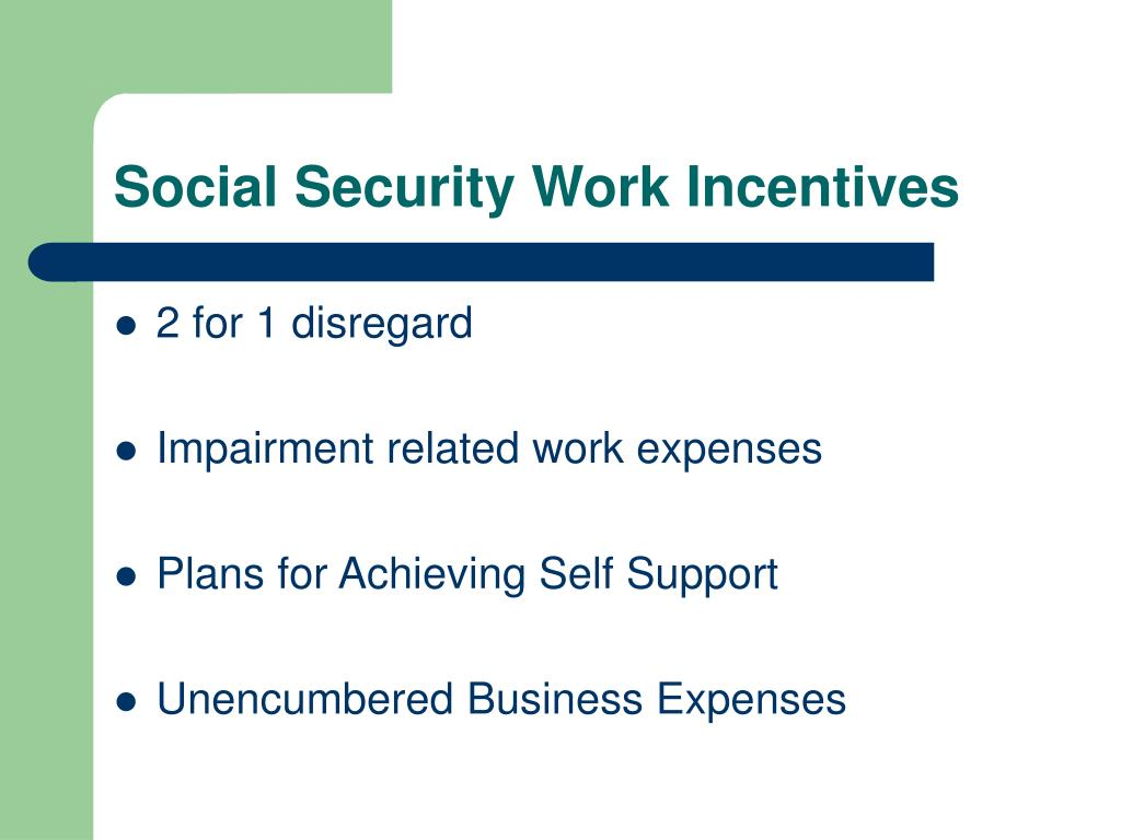 Social Security Work Incentives