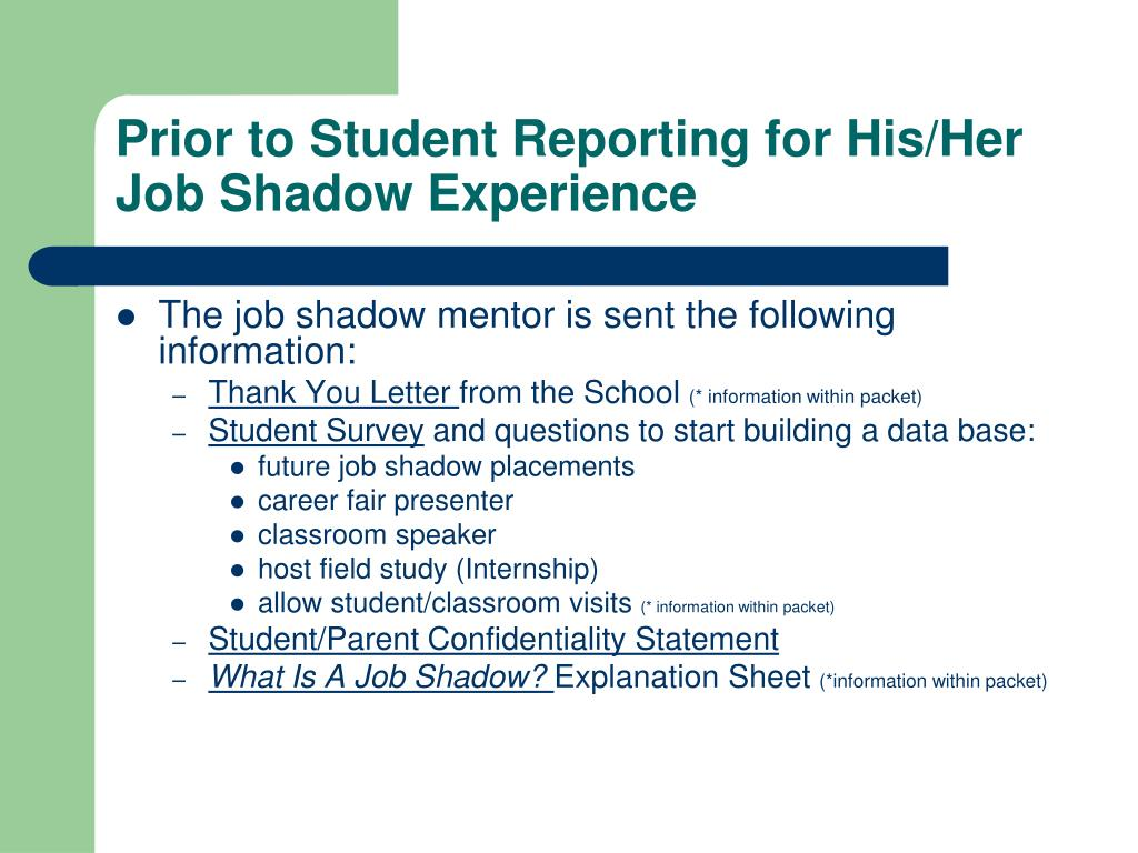 Prior to Student Reporting for His/Her Job Shadow Experience