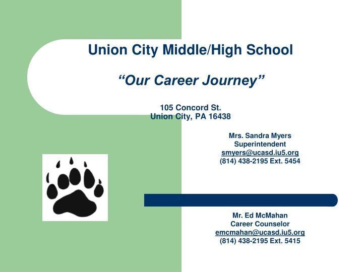 Union city middle high school our career journey 105 concord st union city pa 16438